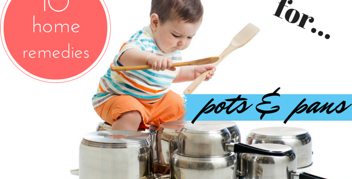 pots and pans home remedies
