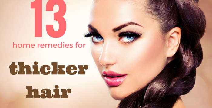 easy home remedies for thicker hair