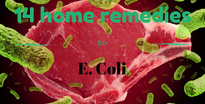 at home cures and remedies for E. Coil