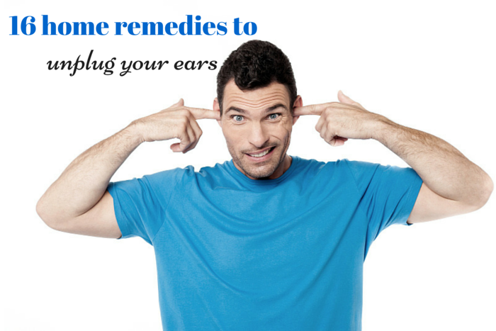 how to unplug your ears using home remedies