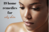 oily skin home remedies