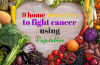 home remedies to fight cancer using vegetables