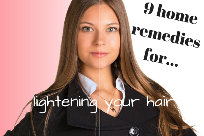 how to lighten your hair with home remedies