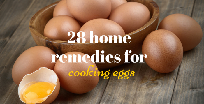 home remedies for cooking eggs